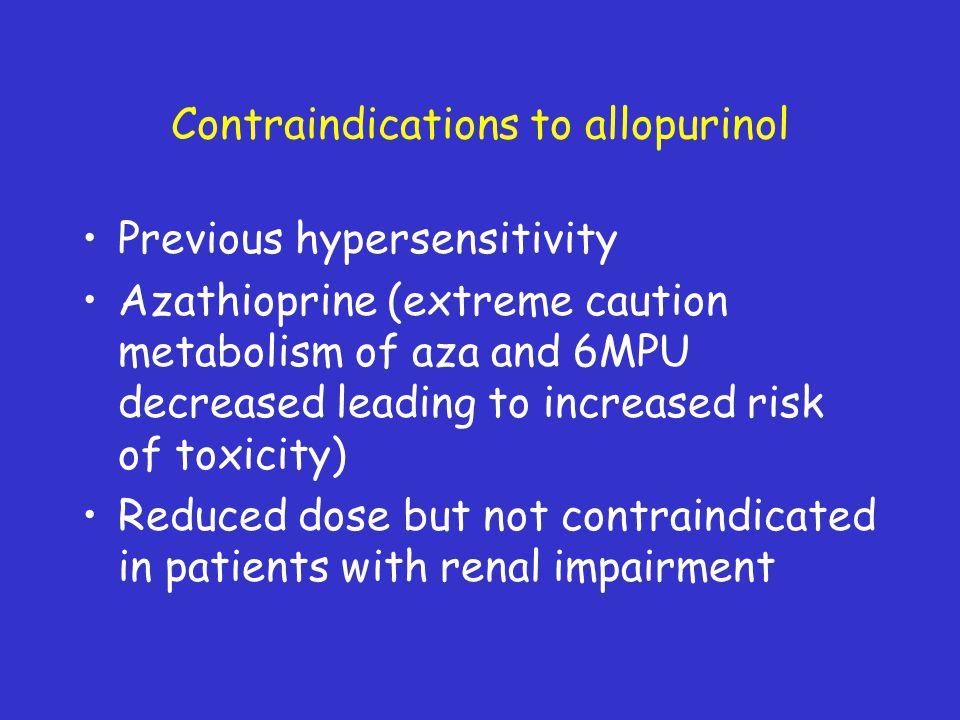 Contraindications to allopurinol