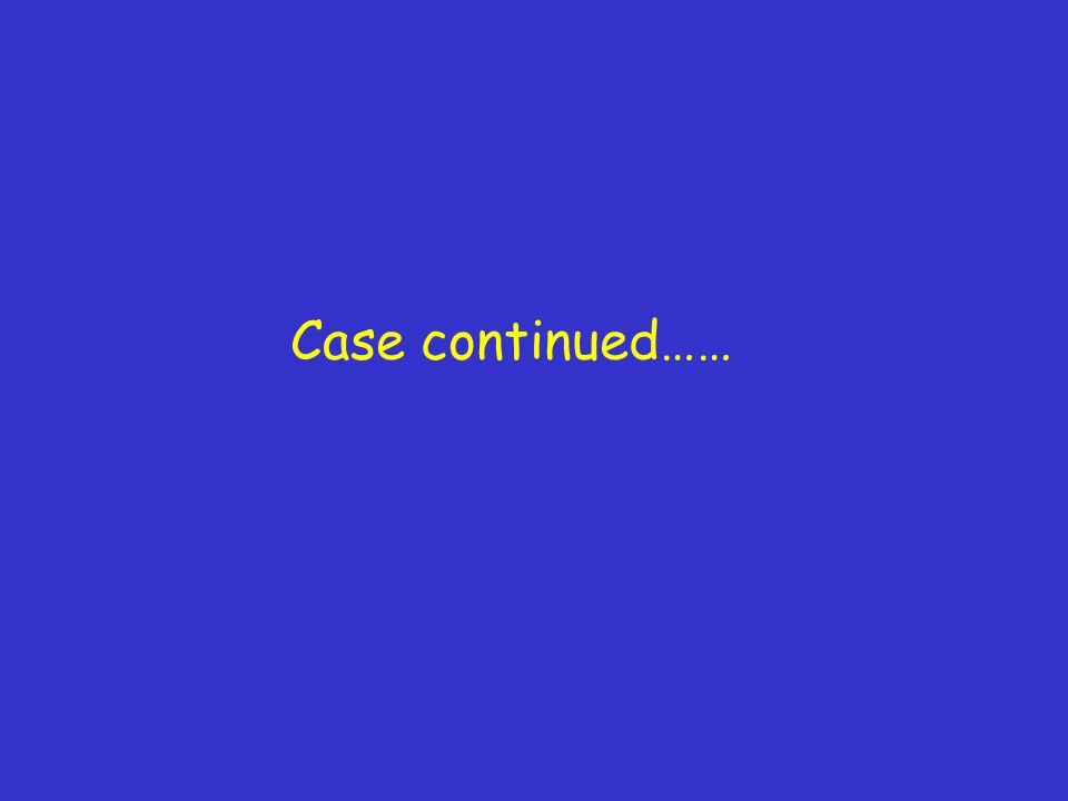 Case continued……