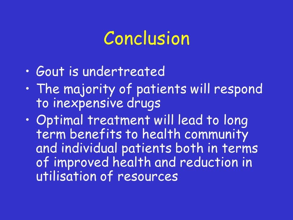 Conclusion Gout is undertreated