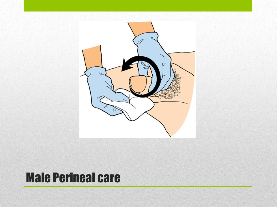 Male Perineal care