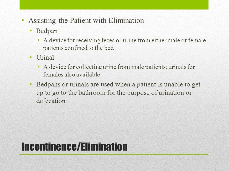Incontinence/Elimination