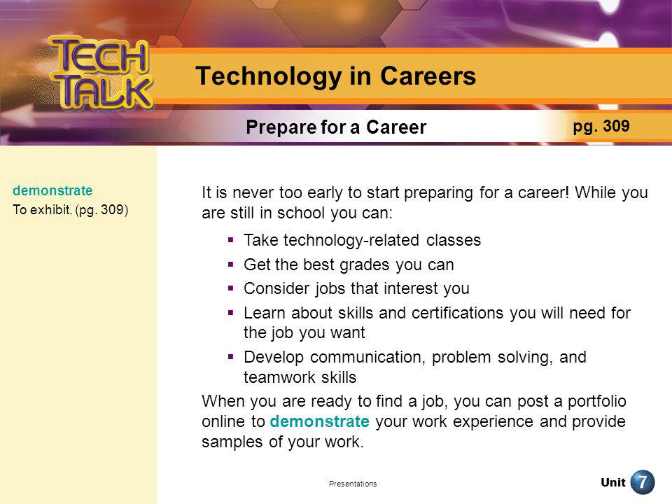 Technology in Careers Prepare for a Career pg. 309
