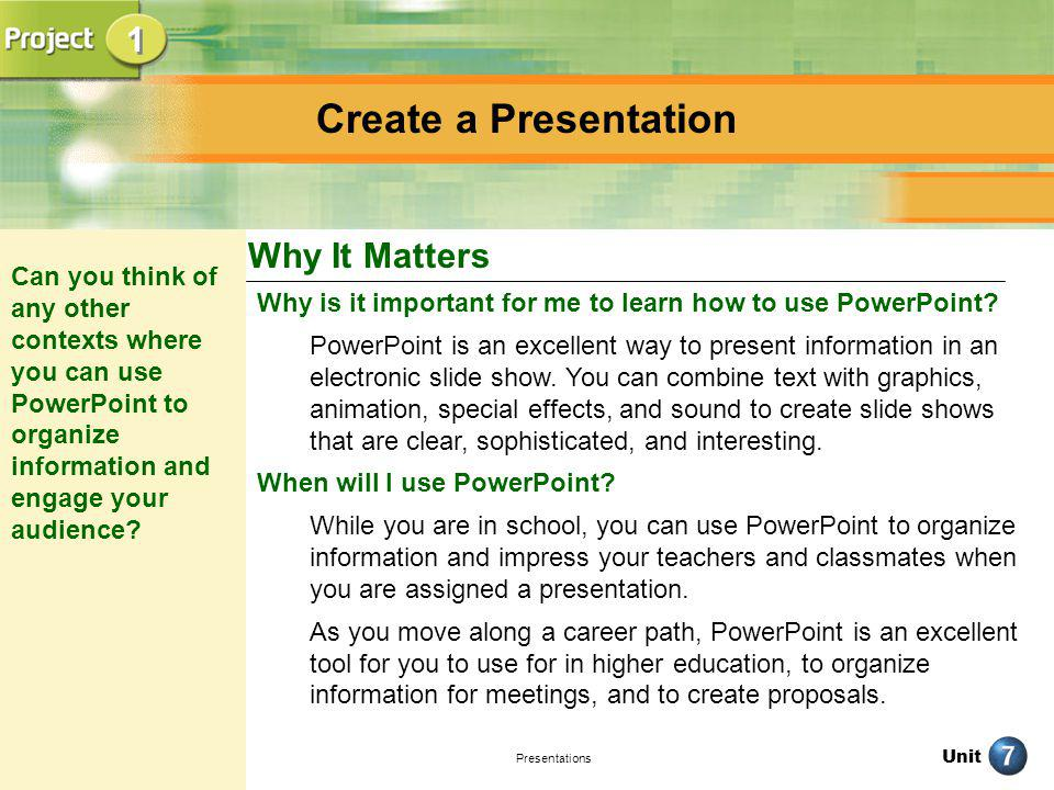 Create a Presentation 1 Why It Matters