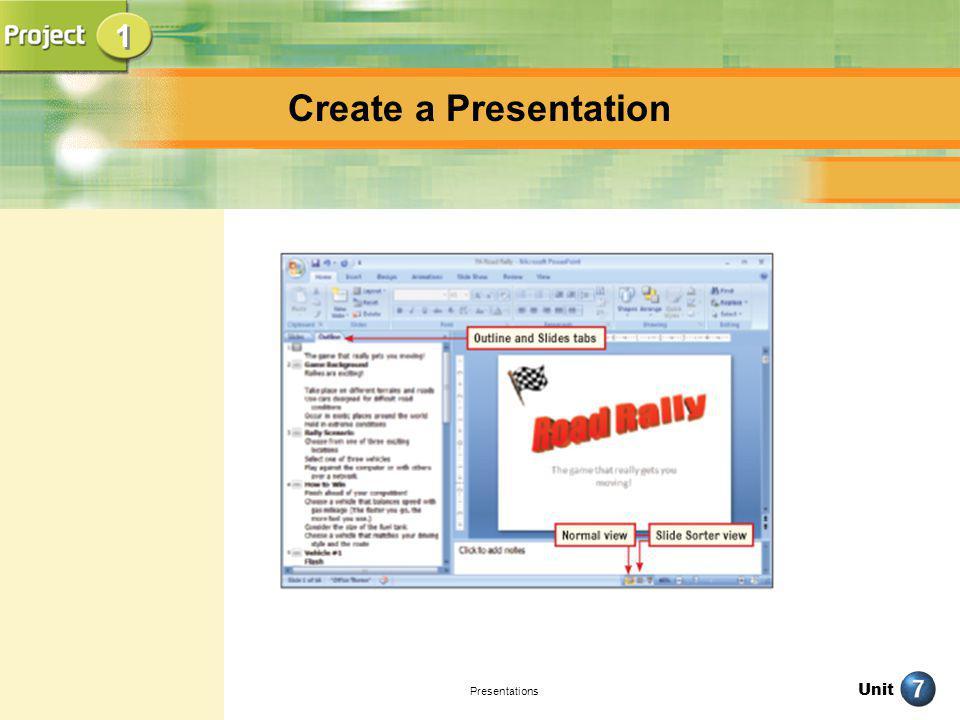 1 Create a Presentation Presentations
