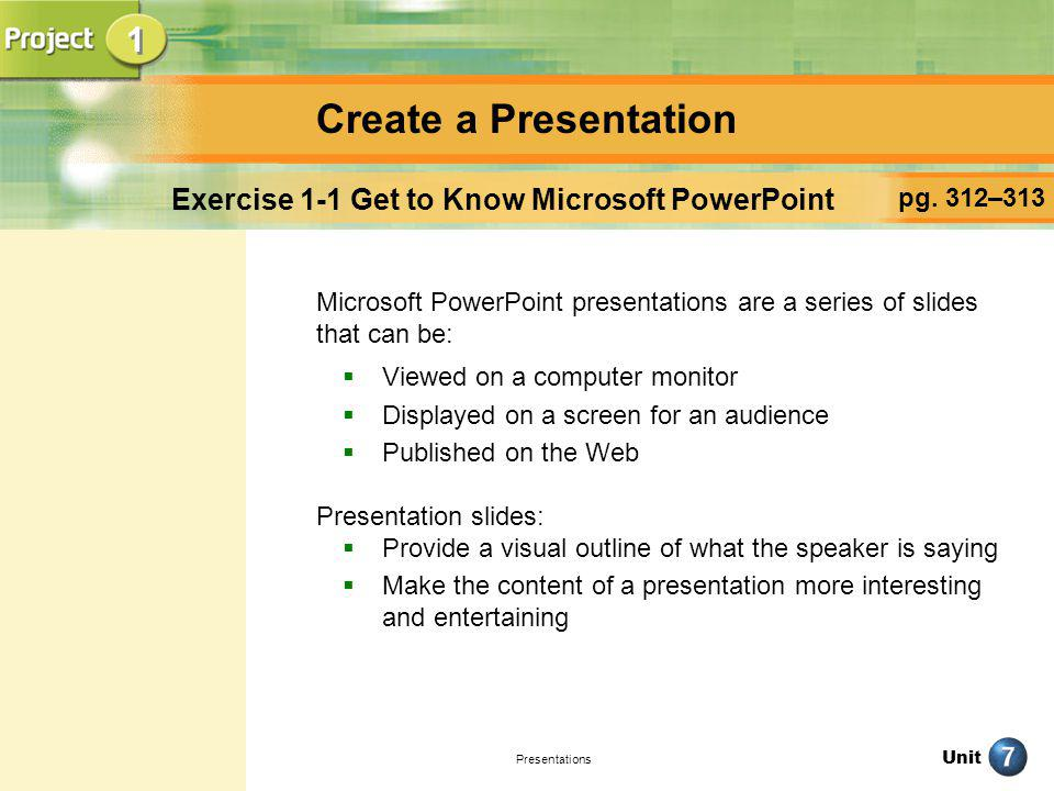 Exercise 1-1 Get to Know Microsoft PowerPoint