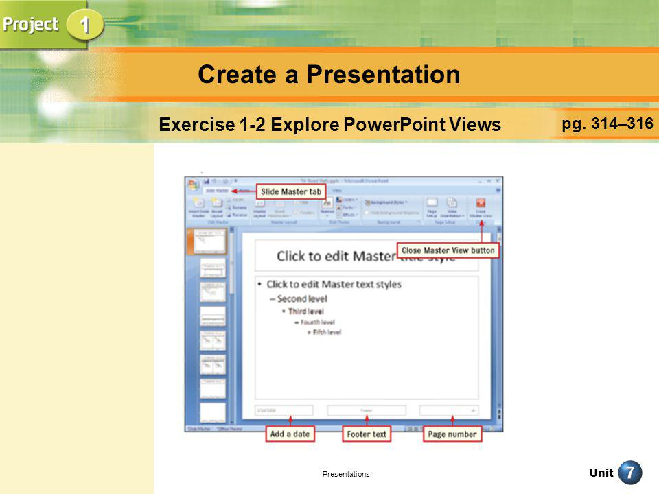 Exercise 1-2 Explore PowerPoint Views