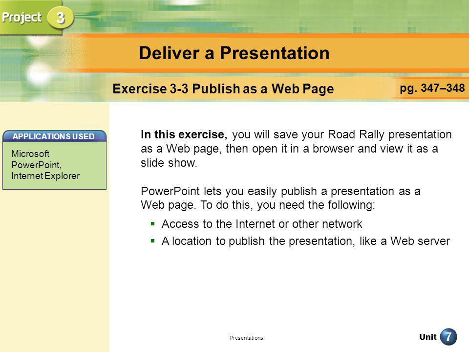 Deliver a Presentation