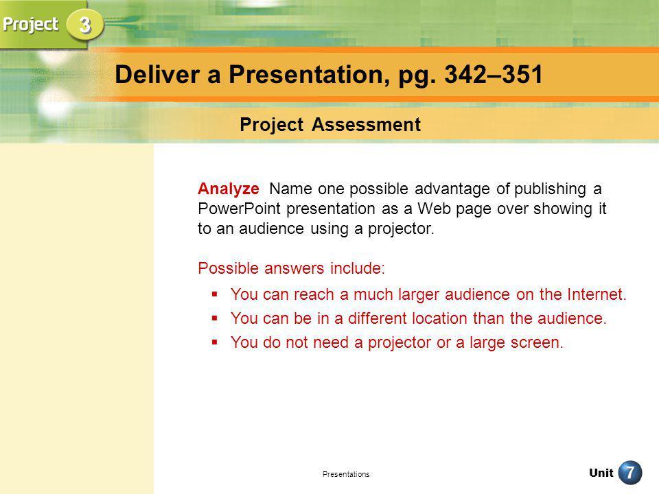 Deliver a Presentation, pg. 342–351
