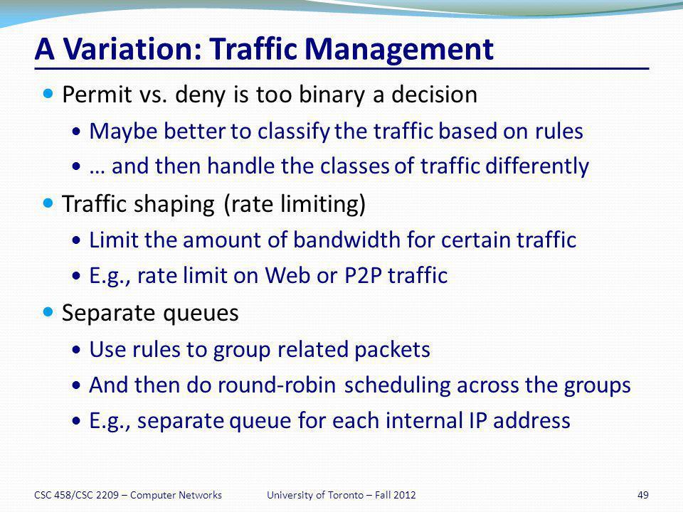 A Variation: Traffic Management
