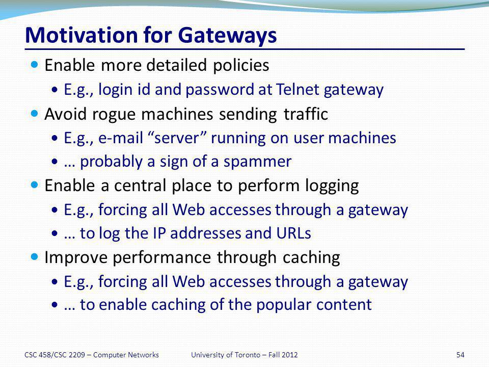Motivation for Gateways