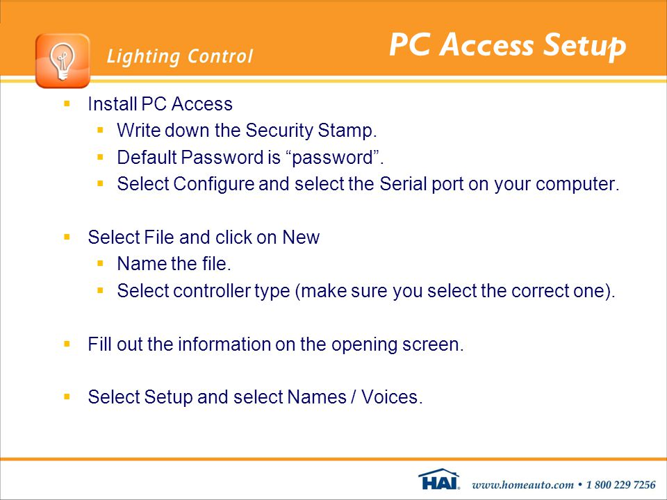 PC Access Setup Install PC Access Write down the Security Stamp.