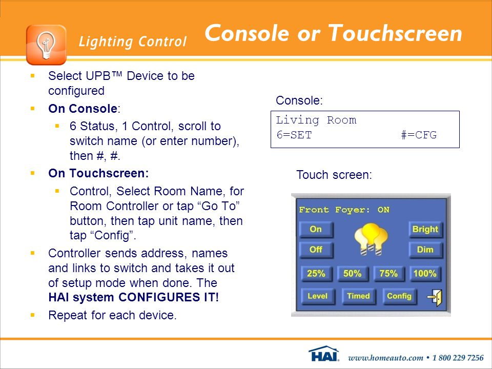 Console or Touchscreen