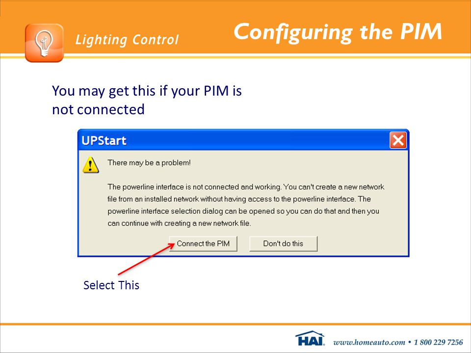 Configuring the PIM You may get this if your PIM is not connected