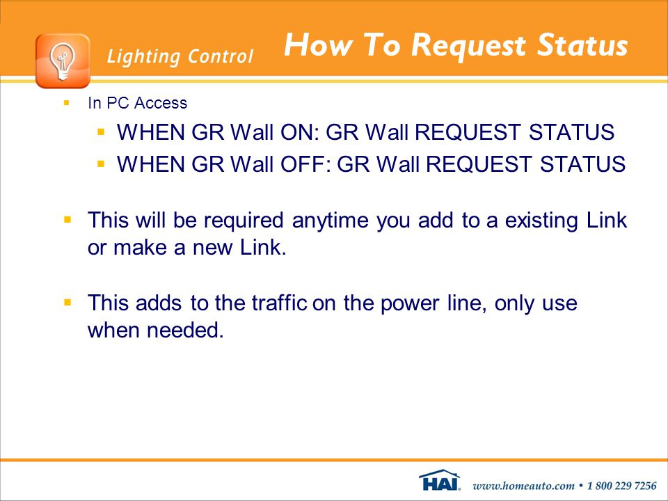 How To Request Status WHEN GR Wall ON: GR Wall REQUEST STATUS