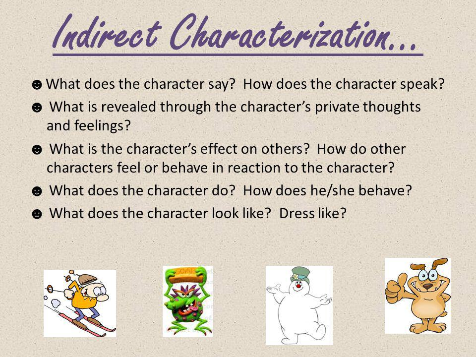 Indirect Characterization…