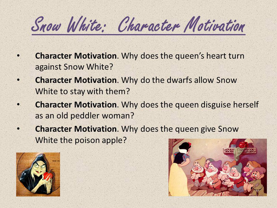 Snow White: Character Motivation