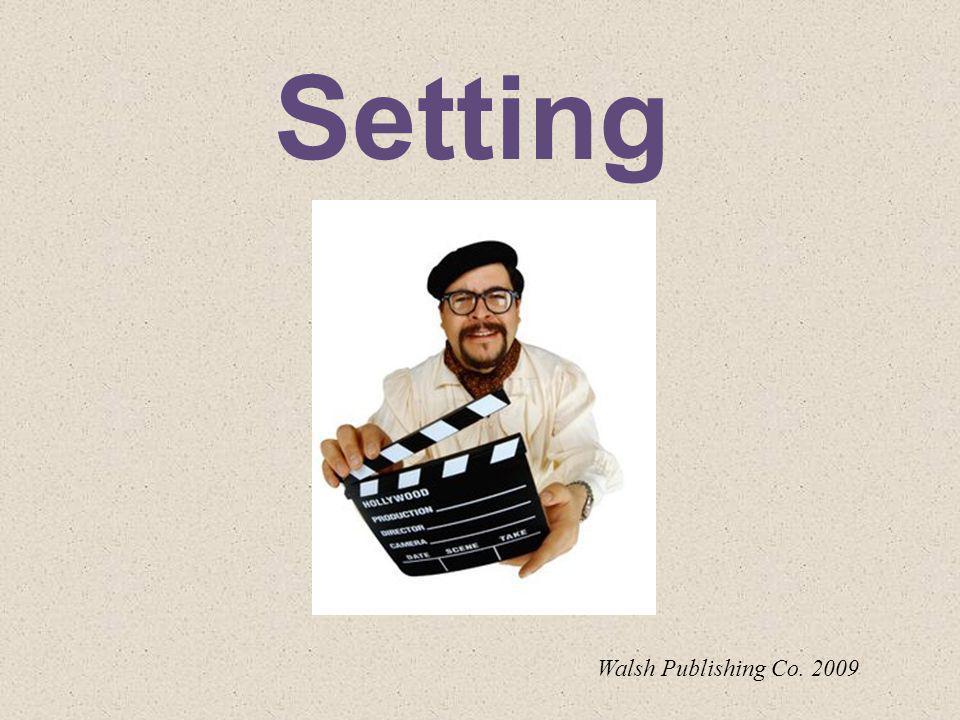 Setting Walsh Publishing Co. 2009