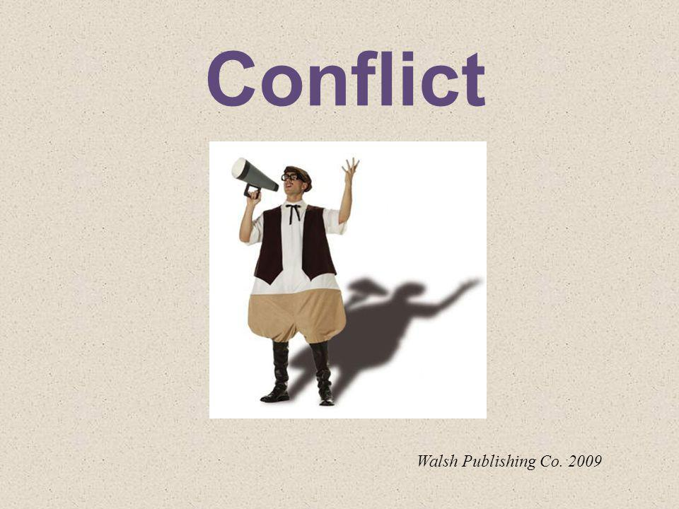Conflict Walsh Publishing Co. 2009