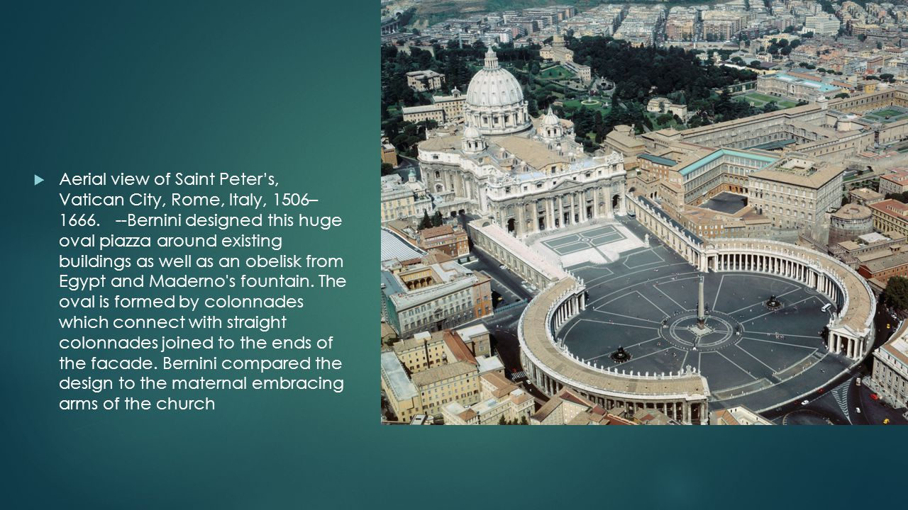 Aerial view of Saint Peter's, Vatican City, Rome, Italy, 1506– 1666
