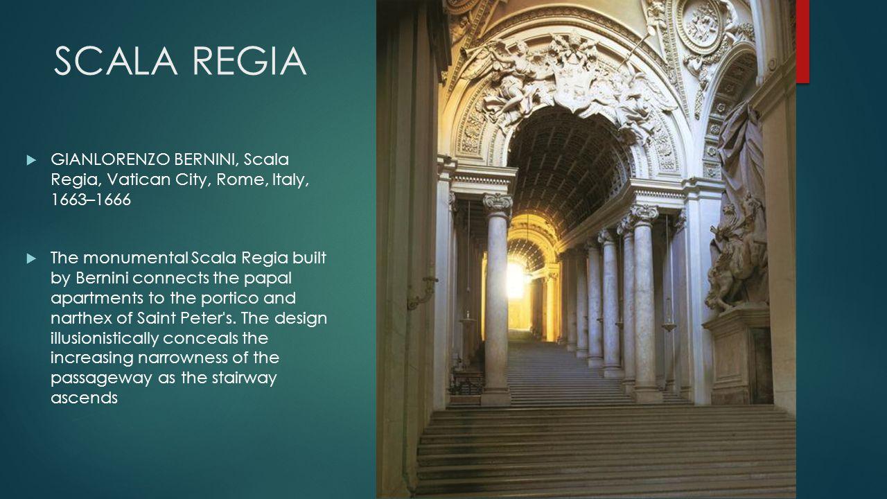 SCALA REGIA GIANLORENZO BERNINI, Scala Regia, Vatican City, Rome, Italy, 1663–1666.
