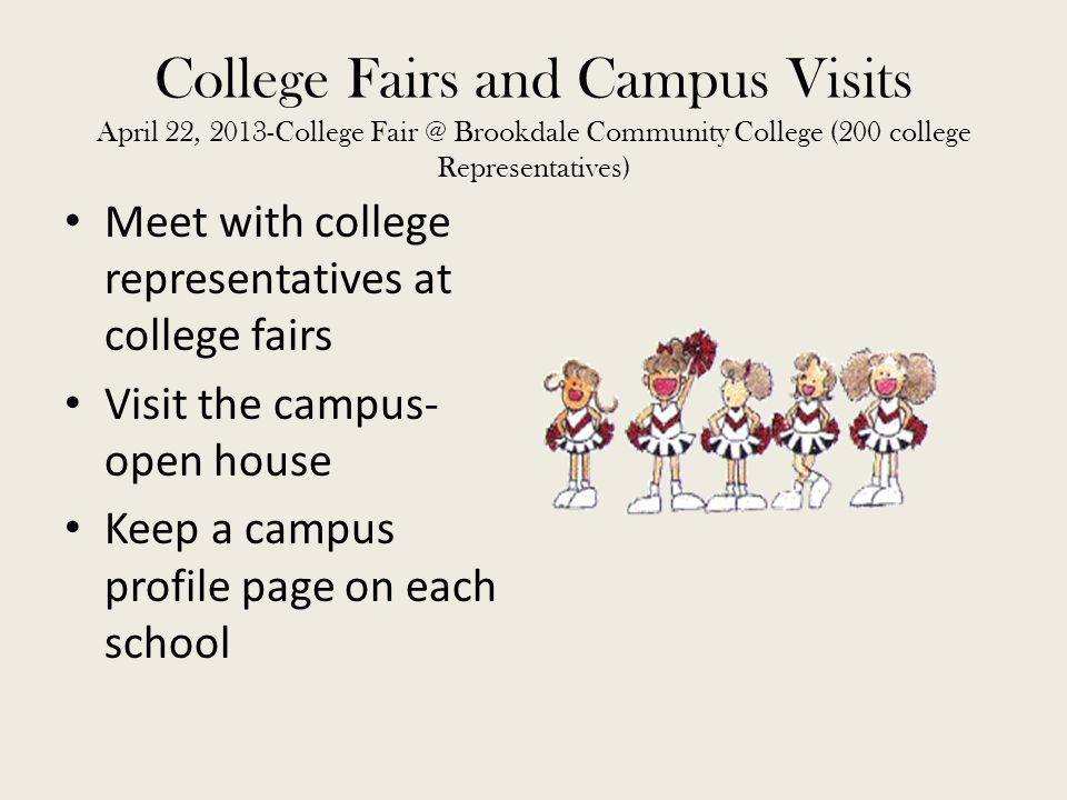 College Fairs and Campus Visits April 22, 2013-College Fair @ Brookdale Community College (200 college Representatives)