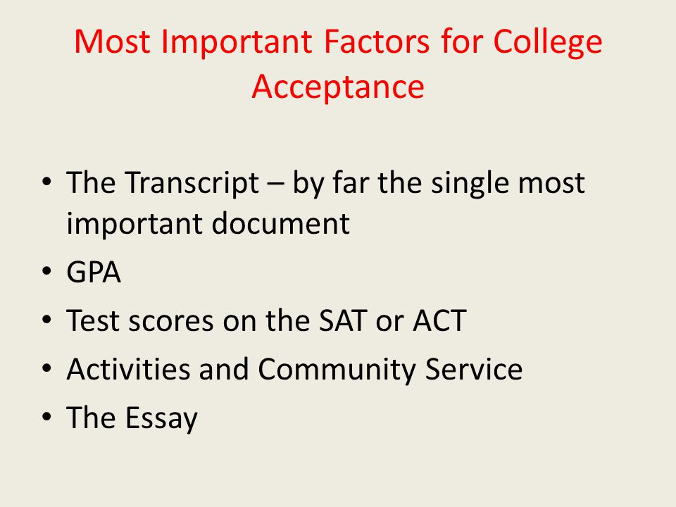Most Important Factors for College Acceptance