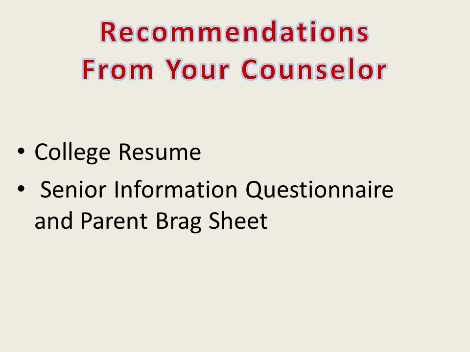 Recommendations From Your Counselor