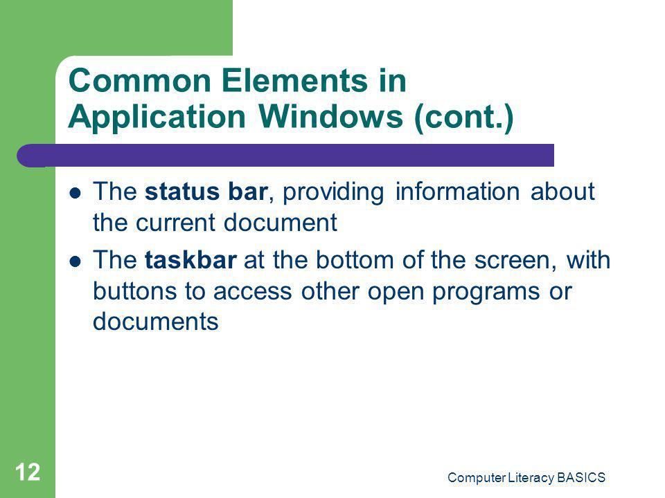 Common Elements in Application Windows (cont.)