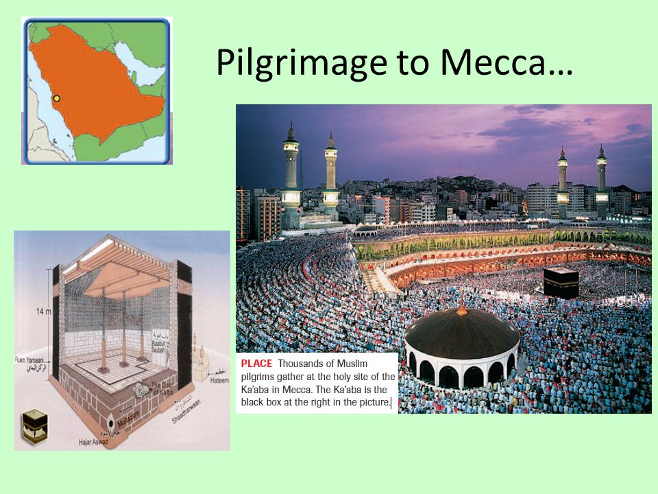 Pilgrimage to Mecca…