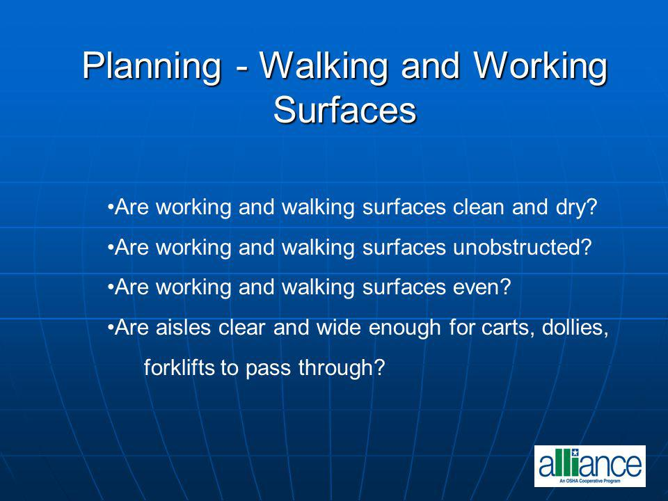 Planning - Walking and Working Surfaces