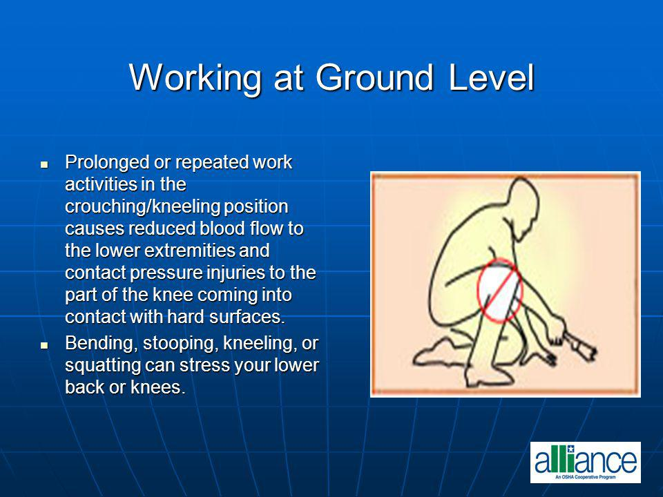 Working at Ground Level