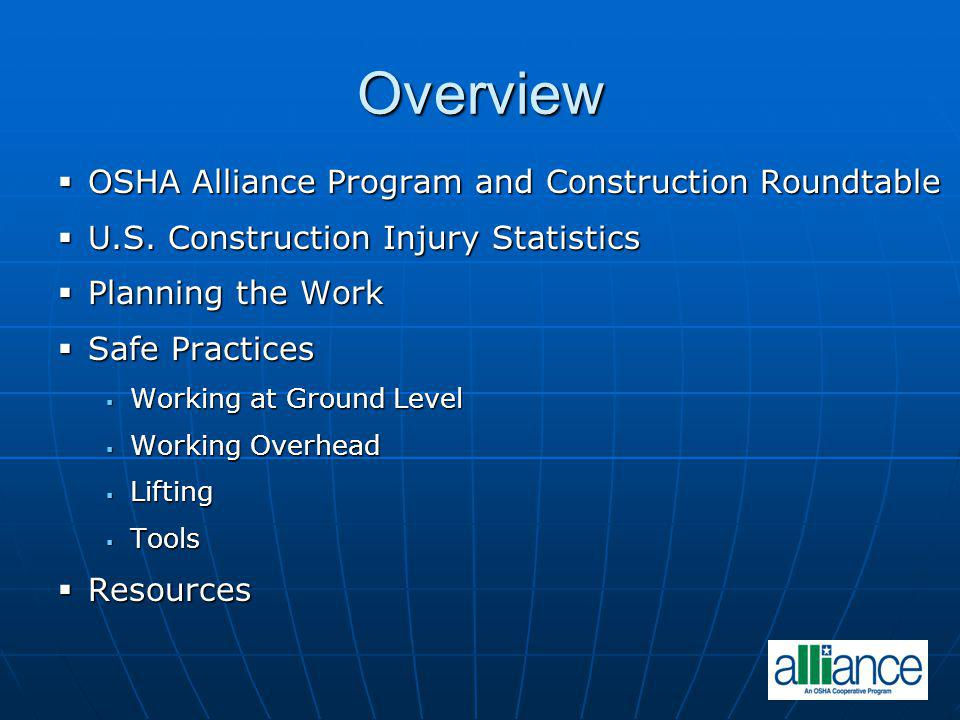 Overview OSHA Alliance Program and Construction Roundtable