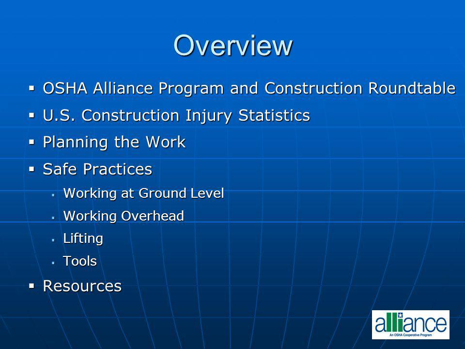 Overview OSHA Alliance Program and Construction Roundtable