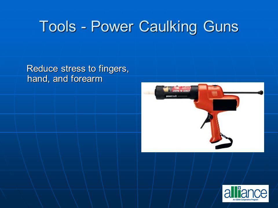 Tools - Power Caulking Guns