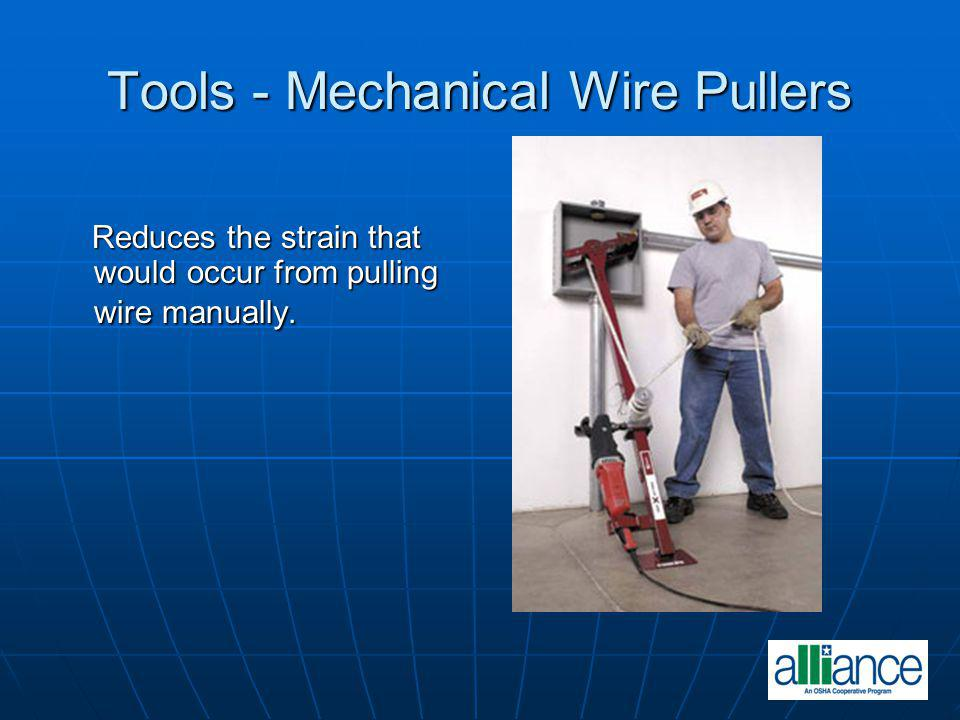 Tools - Mechanical Wire Pullers