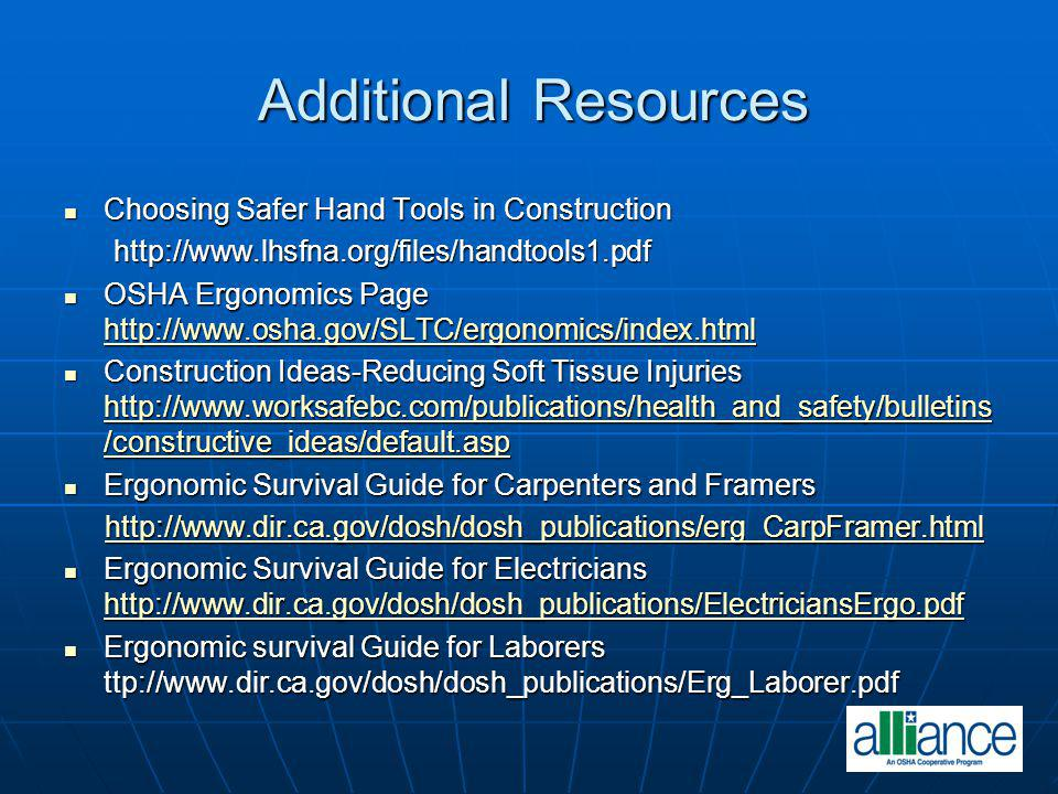 Additional Resources Choosing Safer Hand Tools in Construction