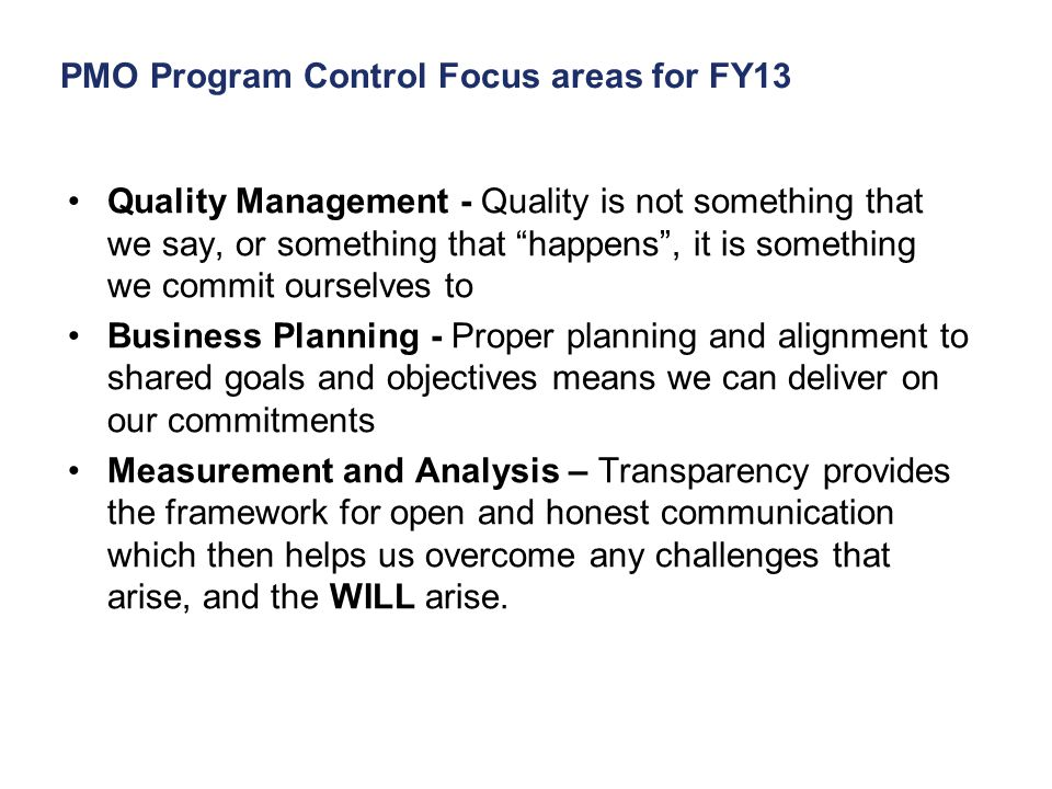 PMO Program Control Focus areas for FY13