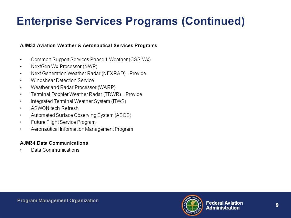 Enterprise Services Programs (Continued)