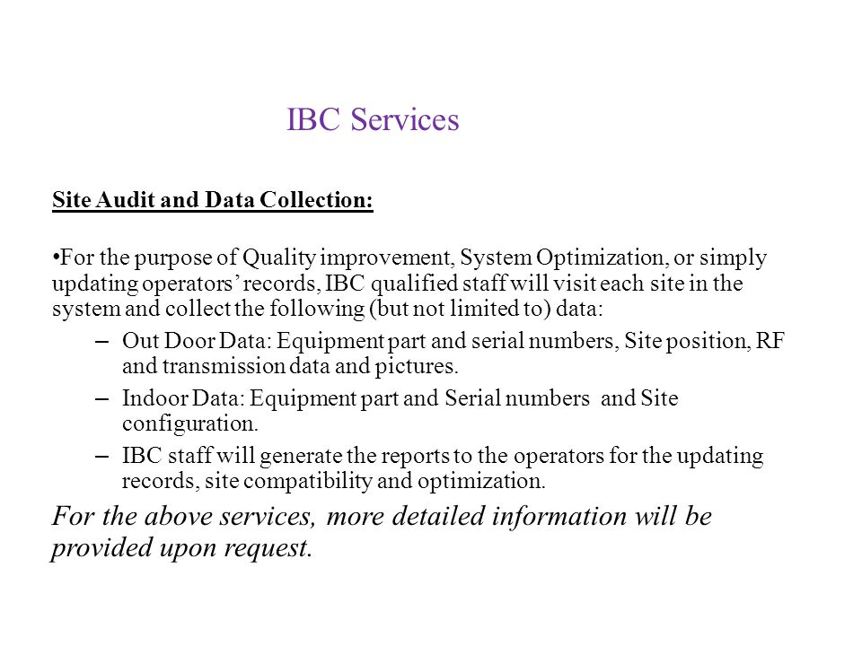 IBC Services Site Audit and Data Collection: