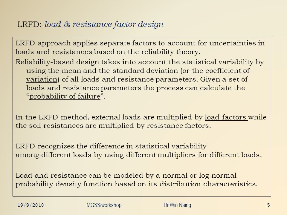 LRFD: load & resistance factor design