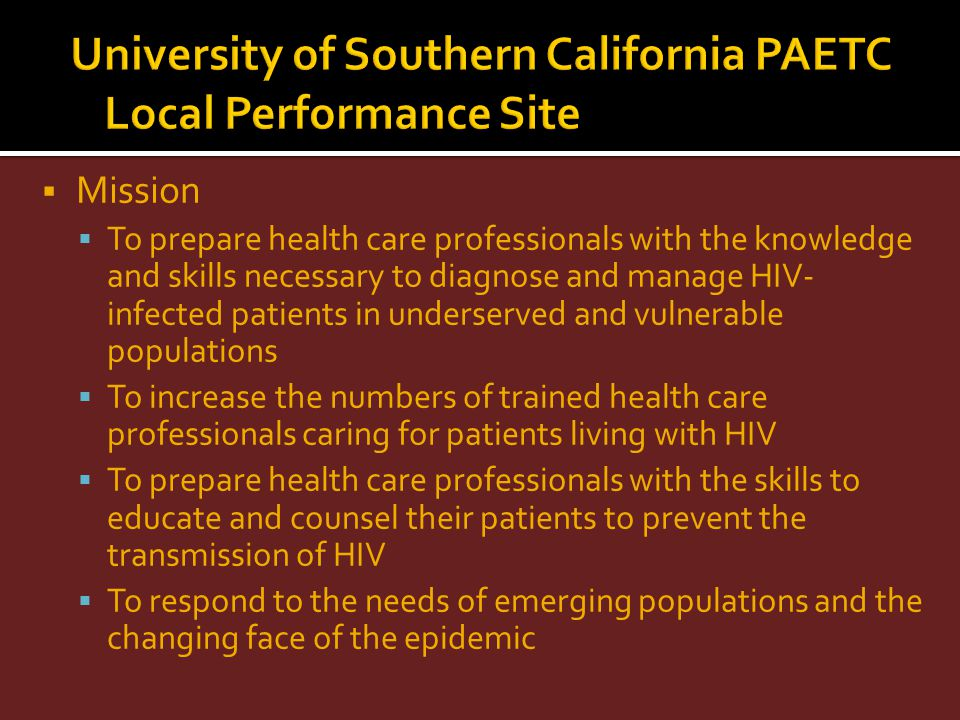 University of Southern California PAETC Local Performance Site