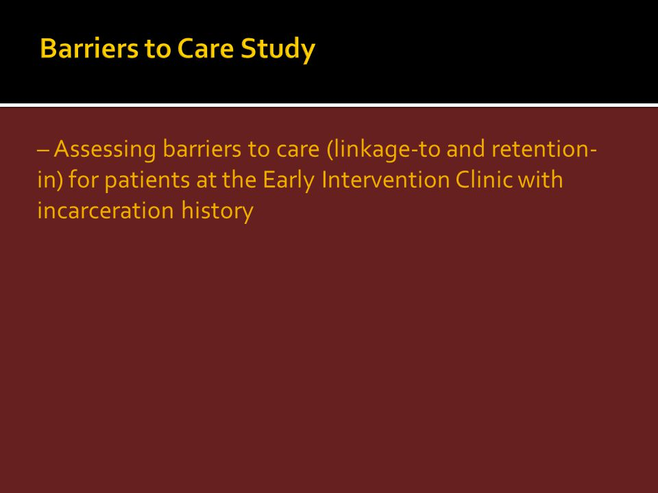 Barriers to Care Study