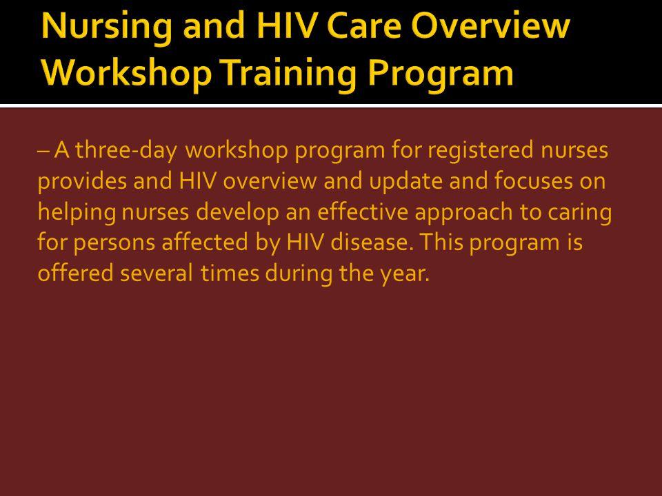 Nursing and HIV Care Overview Workshop Training Program