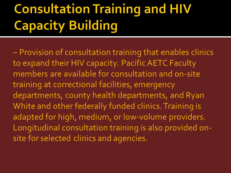 Consultation Training and HIV Capacity Building