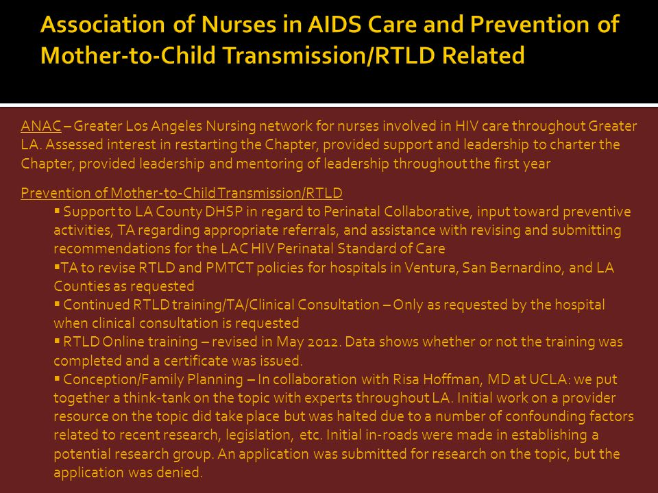 Association of Nurses in AIDS Care and Prevention of Mother-to-Child Transmission/RTLD Related