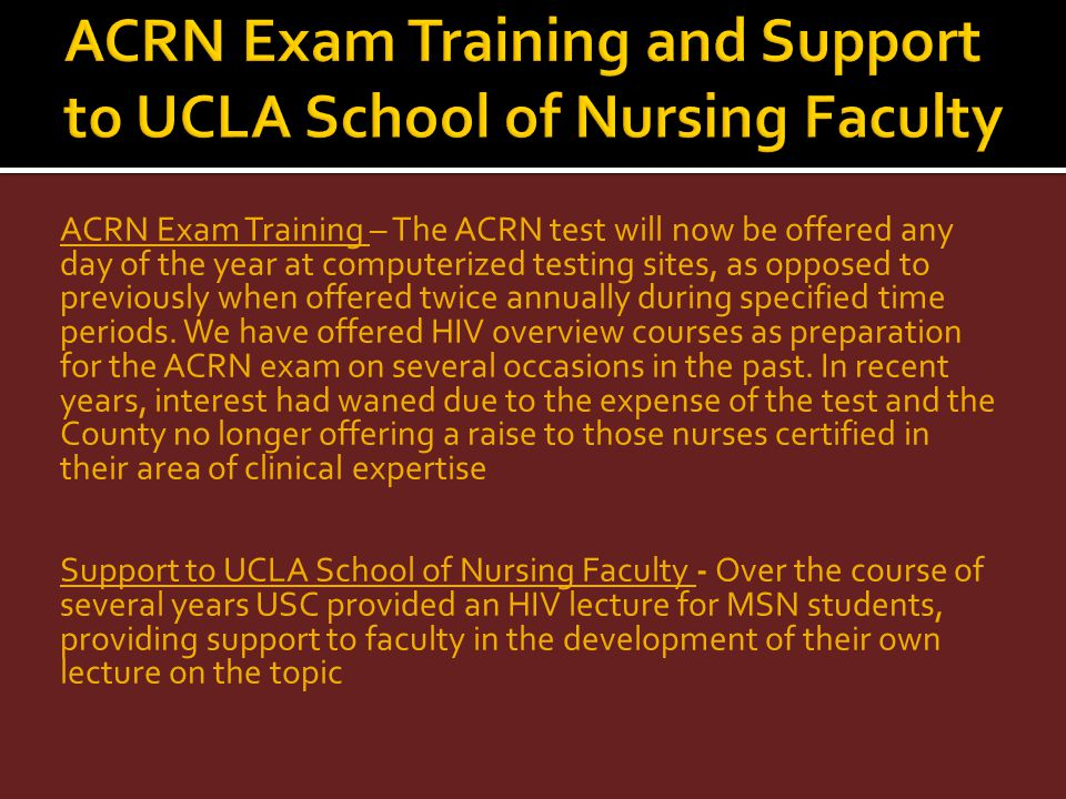 ACRN Exam Training and Support to UCLA School of Nursing Faculty