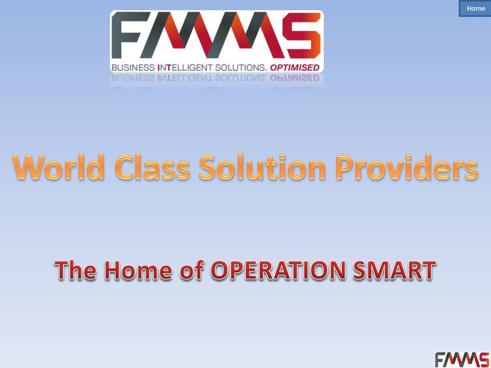 World Class Solution Providers The Home of OPERATION SMART