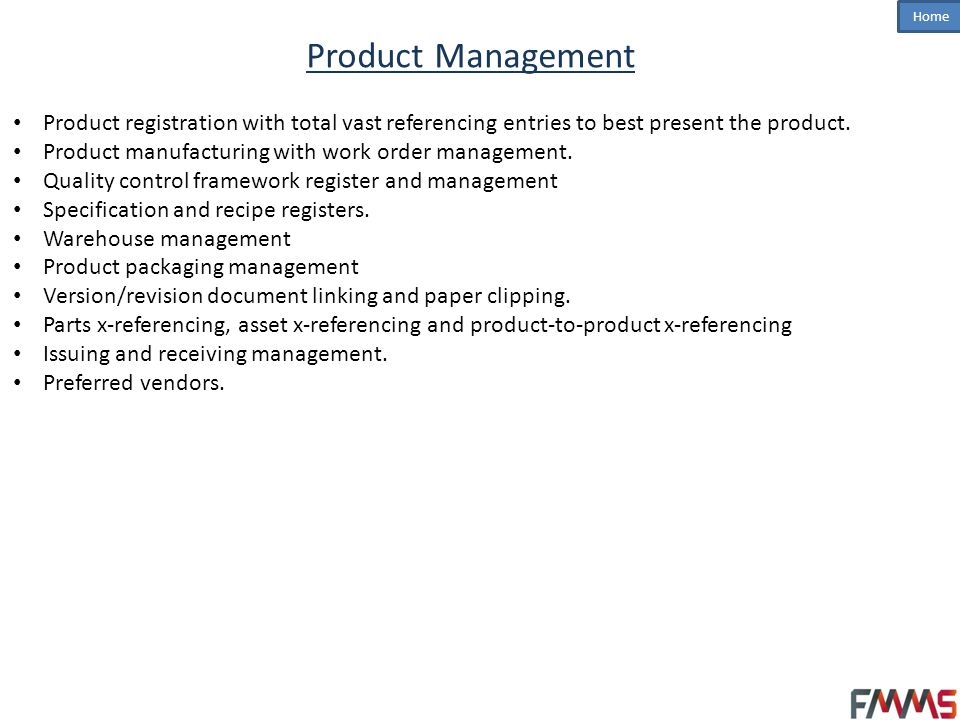 Product Management Product registration with total vast referencing entries to best present the product.