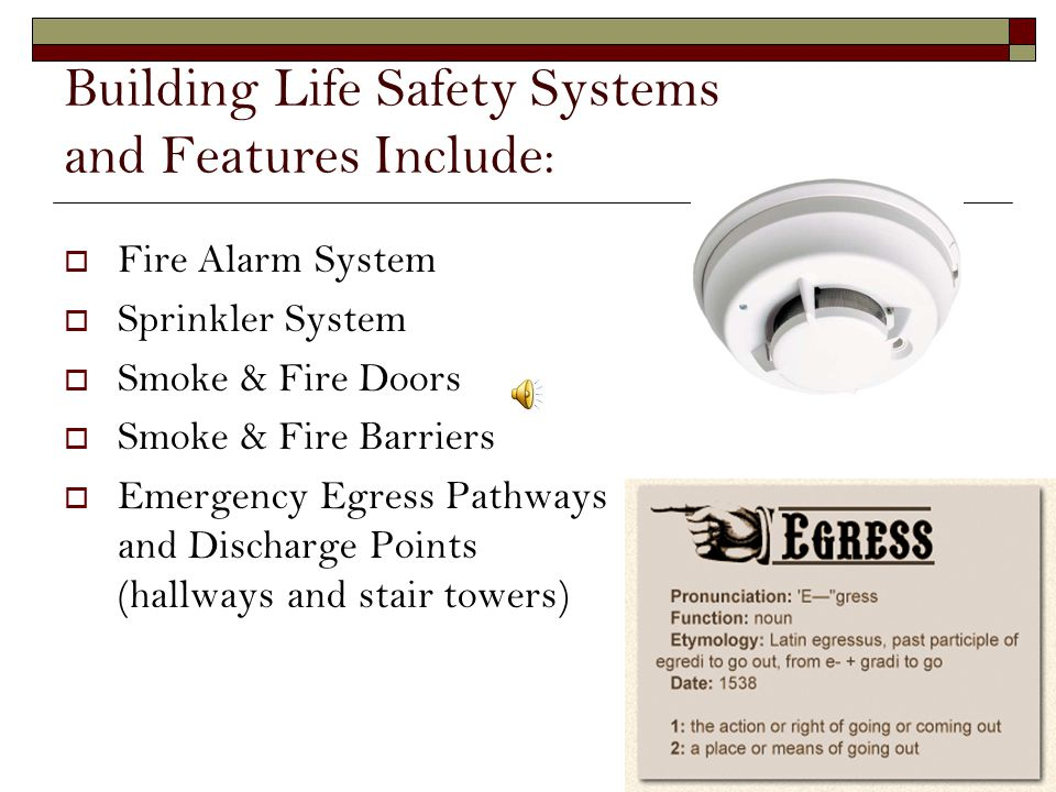 Building Life Safety Systems and Features Include: