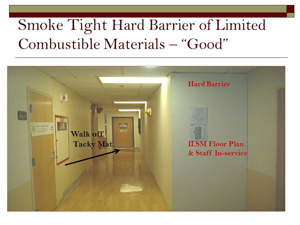 Smoke Tight Hard Barrier of Limited Combustible Materials – Good